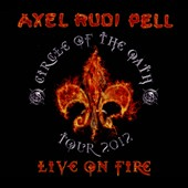Axel Rudi Pell: Live on Fire: Circle of the Oath Tour 2012 [Digipak] *