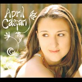 April Caspari: April Caspari [Digipak]