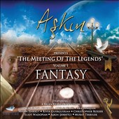 Askin: The Meeting Of The Legends, Vol. 1: Fantasy [Digipak]