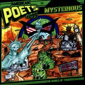 The American Poets 2099/Mysterious: The  World of Tomorrow