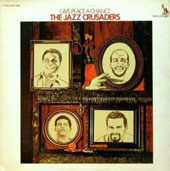 The Jazz Crusaders: Give Peace a Chance [Remastered]