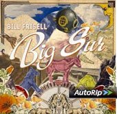 Bill Frisell: Big Sur