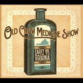 Old Crow Medicine Show: Carry Me Back to Virginia [EP] [Digipak] *