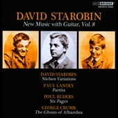 New Music with Guitar, Vol. 8 - works by Starobin, Lansky, Ruders, Crumb /  David Starobin, Mari Yoshinaga, Patrick Mason, Daniel Druckman