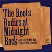 Roots Radics: The Roots Radics at Midnight Rock