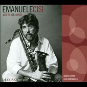 Emanuele Cisi: Where Or When [Digipak]