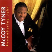 McCoy Tyner: Remembering John