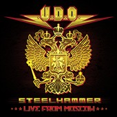 U.D.O.: Steelhammer Live from Moscow [CD/DVD] [Digipak]