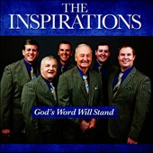 The Inspirations: God's Word Will Stand