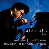 Schumann: Carnaval, Op. 9; Beethoven; Chopin; Ravel / Alvin Zhu, Piano