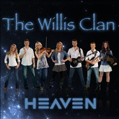 The Willis Clan: Heaven [Digipak] *