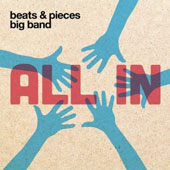 Beats & Pieces Big Band: All In