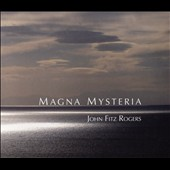 John Fitz Rogers (b.1963): Magna Mysteria / Martha Guth, soprano; Trinity Cathedral CO & Choir, Jared Johnson