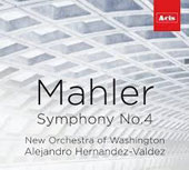Mahler: Symphony No. 4, arr. for chamber orch. by Klaus Simon / Linda Mabbs, sop.; New Orchestra of Washington; Alejandro Hernández-Valdez