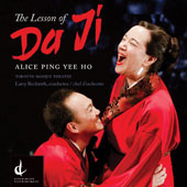 Alice Ping Yee Ho: The Lesson of Da Ji / Vania Chan, Charlotte Corwin, Benjamin Covey, Alexander Dobson, Derek Kwan, William Lau. Toronto Masque Theatre