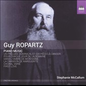 Guy Ropartz (1864-1955): Piano Music / Stephanie McCallum, piano