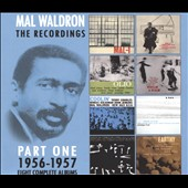 Mal Waldron: The Recordings 1956-1957 [Slipcase]