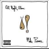Mike Posner: At Night, Alone [PA] [5/6] *