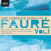 Gabriel Faure (1845-1924): The Complete Songs, Vol. 1 / Joan Rodgers, soprano; Ann Murray, mezzo-soprano; Iestyn Davies, tenor; Malcolm Martineau, piano