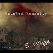 Except One: Haunted Humanity