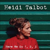 Heidi Talbot: Here We Go 1, 2, 3