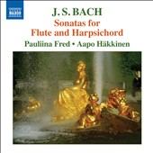 J.S. Bach: Sonatas for Flute and Harpsichord, BWV 1030-1035 / Pauliina Fred, flute; Aapo Hakkinen, harpsichord