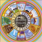 Anthony Phillips: Private Parts & Pieces, Vols. 5-8