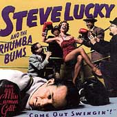 Steve Lucky: Come Out Swingin'