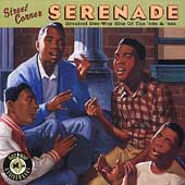 Various Artists: Street Corner Serenade: The Greatest Doo Wop of the '50s and '60s
