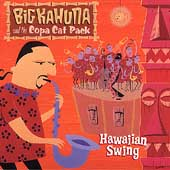 Big Kahuna and the Copa Cat Pack: Hawaiian Swing