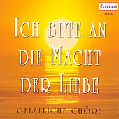 Ich Bete An Die Macht Der Liebe - Geistliche Ch&#246;re