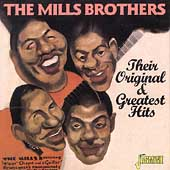 The Mills Brothers: Their Original & Greatest Hits