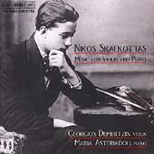 Skalkottas: Music for Violin and Piano / Demertzis, et al