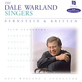 Bernstein, Britten, et al / The Dale Warland Singers