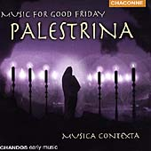 Palestrina: Music for Good Friday / Ravens, Musica Contexta