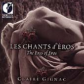 Les Chants d'Éros - The Eras of Eros / Claire Gignac, et al