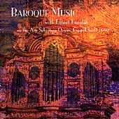 Baroque Music - The Arp Schnitger Organ Chapel / Ennulat