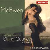 McEwen: String Quartets Vol 1 / Chilingirian String Quartet