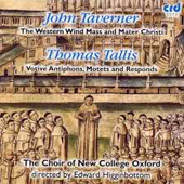 Taverner, Tallis: Sacred Choral Works / Higginbottom