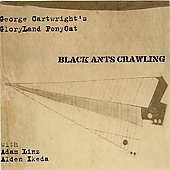 Gloryland Ponycat: Black Ants Crawling