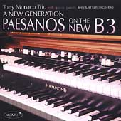 Tony Monaco Trio (Organ): New Generation: Paesanos on the New B3