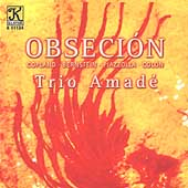 Obseci&oacute;n - Copland, Bernstein, Piazzolla, et al / Trio Amad&eacute;