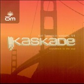 Kaskade: San Francisco Sessions: Soundtrack to the Soul