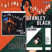 Stanley Black: Intimate Percussion/Exotic Percussion