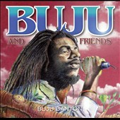 Buju Banton: Buju and Friends