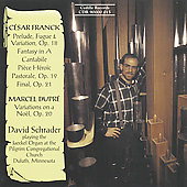Franck, Dupr&eacute;: Organ Music / David Schrader