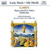 Lassus: Masses for Five Voices / Summerly, Oxford Camerata