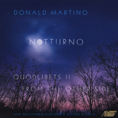 Donald Martino: Notturno, etc / New Millenium Ensemble