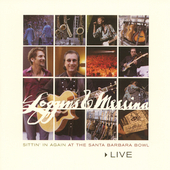 Loggins & Messina: Live: Sittin' in Again at Santa Barbara Bowl
