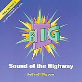 II Big: Sound of the Highway